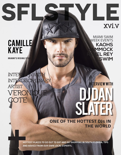 Dj Dan Slater - featured interview in SFL Style magazine